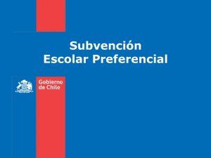 Subvención Escolar Preferencial